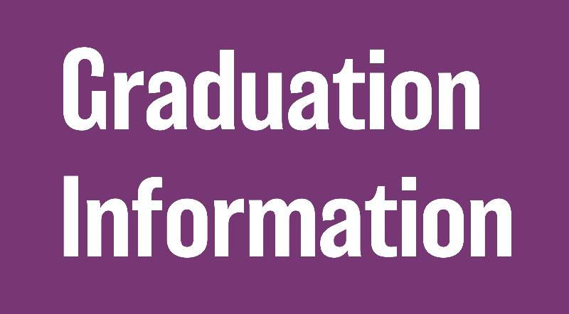 Graduation and Commencement Information