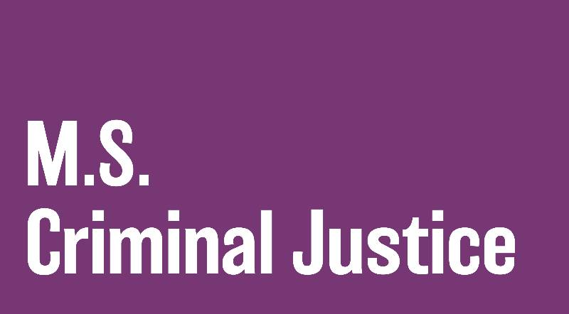 Master of Science in Criminal Justice