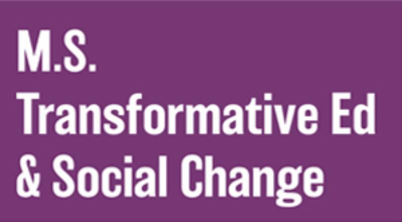 MS Transformative Education and Social Change