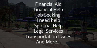 Financial Aid, Financial Help, Job Seeking, I need help, Spiritual Help, Legal Services, Transportation Issues, and More...