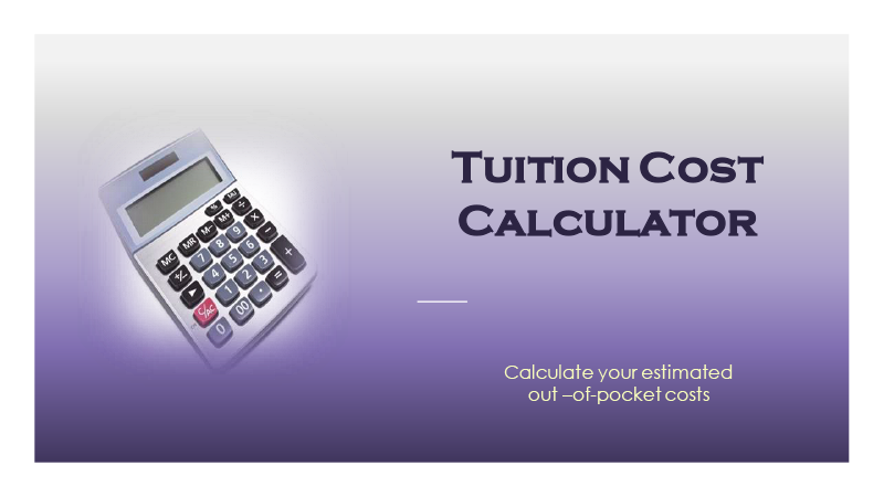 Tuition Cost Calculator - Calculate your estimated out-of-pocket costs
