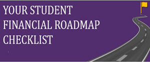 Your Student Financial Roadmap Checklist