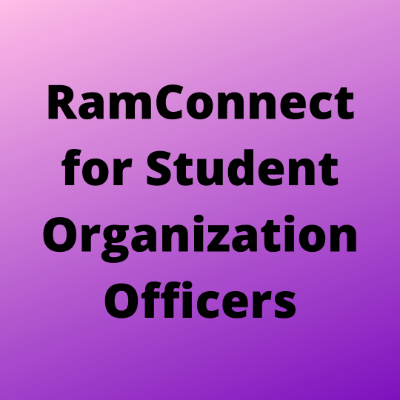 Purple square with text that reads in black. RamConnect for student organization officers