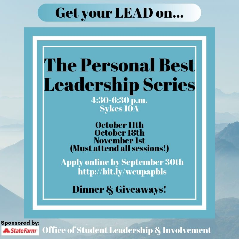 The Personal Best Leadership Series, 4:40-6:30pm Sykes 10A, October 11th 18th and Nov 1st. Must attend all sessions. Apply online by Setember 30th. Dinner & Giveaways