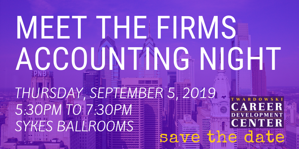 Save the Date - Meet the Firms Accounting Night - Thursday, September 5, 2019 - 5:30PM to 7:30PM - Sykes Ballrooms
