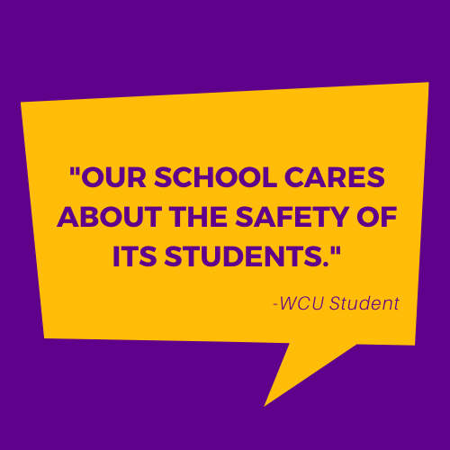 Our school cares about the safety of it's students - WCU Studnet