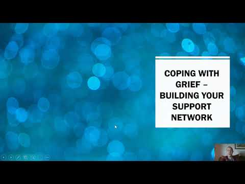 Video: Coping with Grief - Building Your Support Network