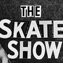 The Skate Show image