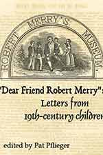 Letters from Nineteenth-Century American Children to Robert Merry's Museum Magazine Book Cover