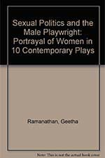 Sexual Politics and the Male Playwright Book Cover