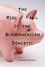 The Rise & Fall of the Scandamerican Domestic Book Cover