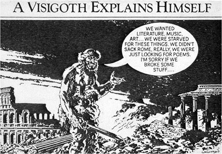 A visigoth Explains himself
