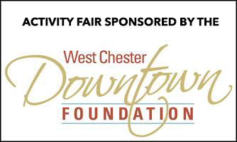 Activity Fair Sponsored by the West Chester Downtown Foundation