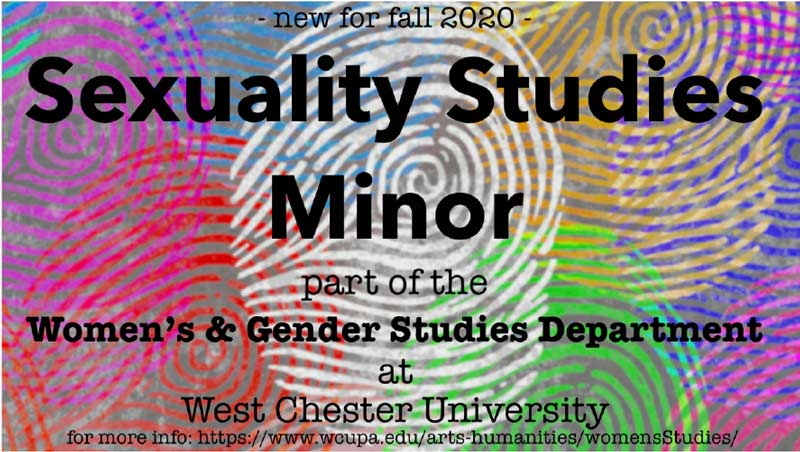 new fall 2020 - Sexuality Studies Minor - Part of the Women's and Gender Studies Department at West Chester University