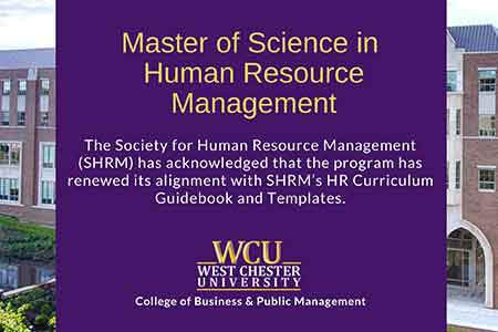 Master of Science in Human Resource management - SHRM hasacknolwdged that the program has renewedit's alignment with SHRM HR's Curriculum.