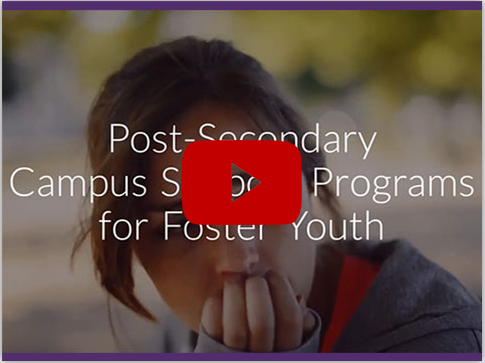 "Video Stil - ""Post-Secondary Campus Sumer Programs for Foster Youth"