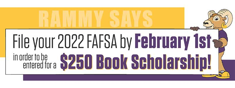 Rammy Says sign up for Fafsa!