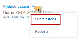 Click on drop-down menu and select Submissions