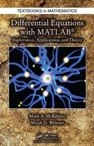 Differential Equations with MATLAB: Exploration, Application and Theory Book Cover