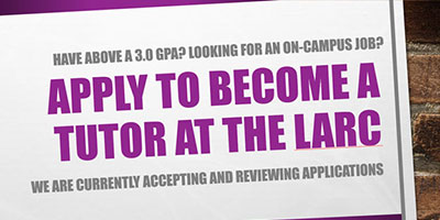 Apply to become a tutor at the LARC